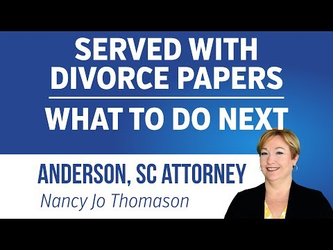 Served with Divorce Papers, What Happens Next?   Divorce Lawyer Anderson SC
