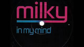 Скачать Milky IN MY MIND StonebridGE