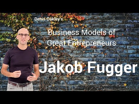 Jakob Fugger - The Richest Man who Ever Lived - Business Model Canvas Analysis
