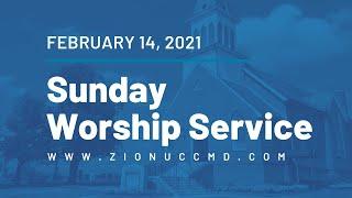 Sunday Worship Service - February 14, 2021