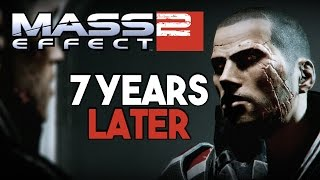 Mass Effect 2: 7 Years Later