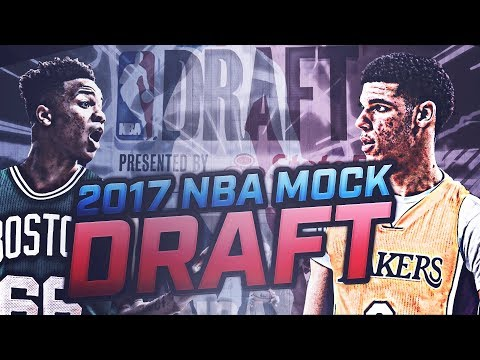 2017 NBA MOCK DRAFT PREDICTIONS