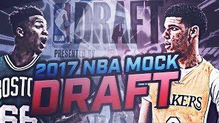 2017 NBA MOCK DRAFT PREDICTIONS