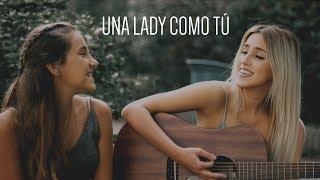 Una Lady Como Tu Manuel Turizo - Cover by Xandra Garsem Raquel Fourmy.mp3