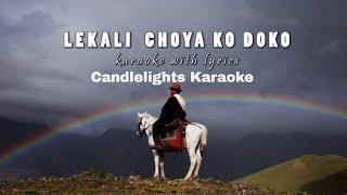 LEKALI HE CHOYA KO DOKO | | Karaoke with Lyrics | | Clean | | Instrumental | | Best Quality
