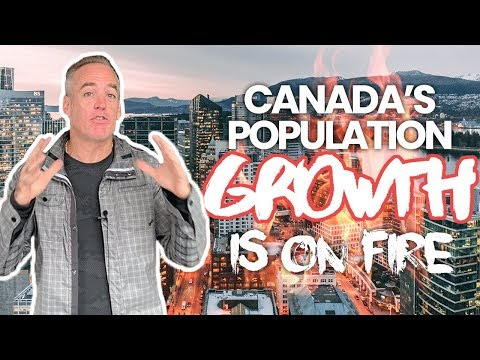 Canada's 2019 Population Growth is on Fire