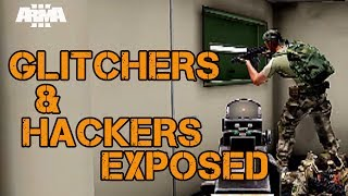 ARMA 3 - Glitchers & Hackers Exposed