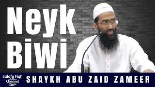 Neyk Biwi | نیک بیوی | Abu Zaid Zameer