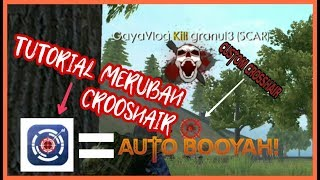 TUTORIAL MERUBAH CROSSHAIR DI FFBG AUTO KILL DAN BOOYAH [[FREE FIRE]]