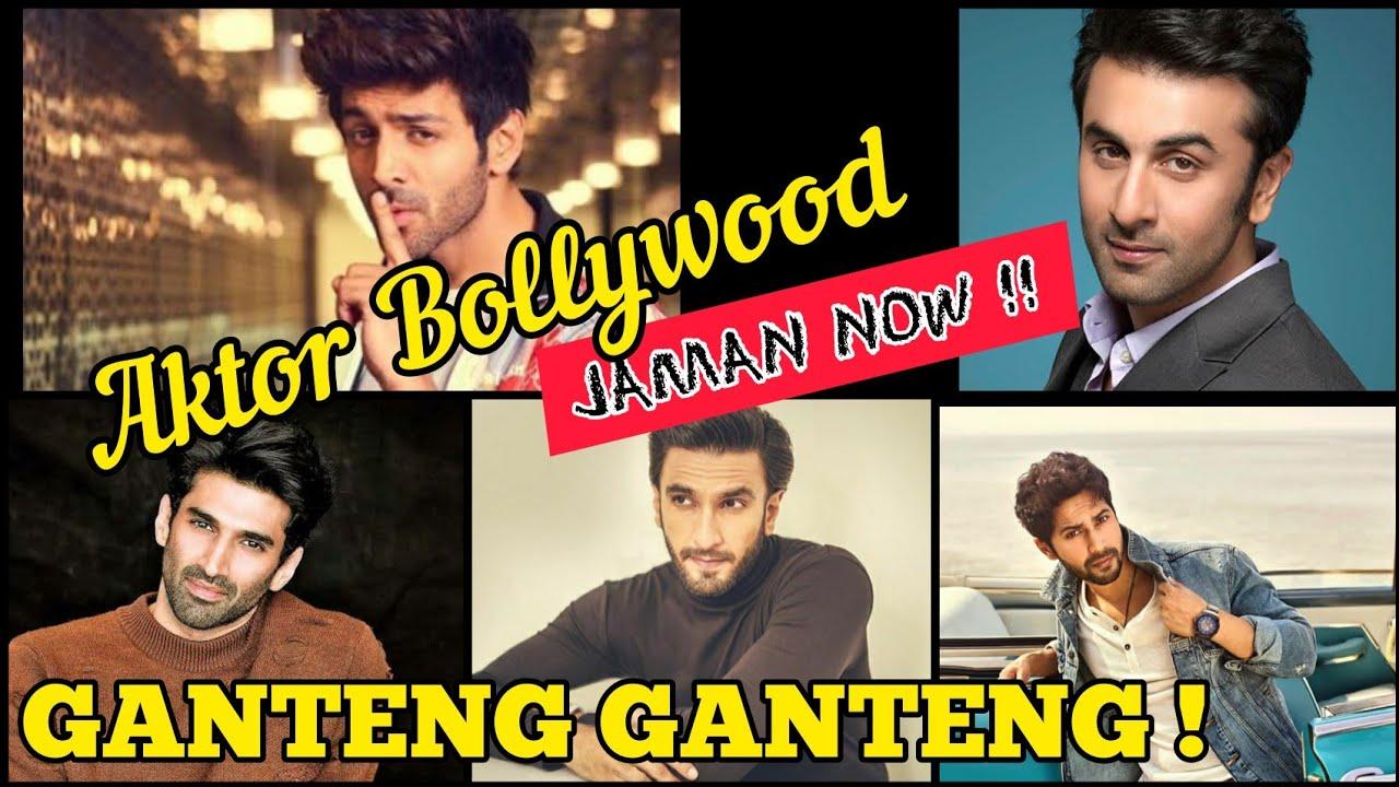 Aktor Bollywood Jaman Now !!