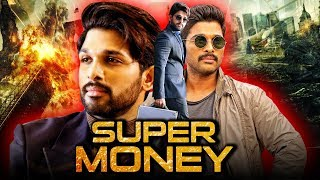Super Money (2019) Telugu Hindi Dubbed Full Movie | Allu Arjun, Ileana D Cruz, Sonu Sood