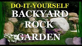 Backyard Rock Garden  | Tips for Rock Gardening in Your Backyard