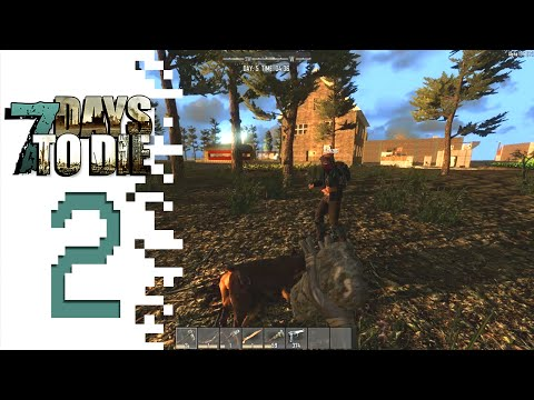 7 Days To Die - EP02 - Midnight Madness