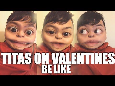 FILIPINO TITAS ON VALENTINES DAY BE LIKE