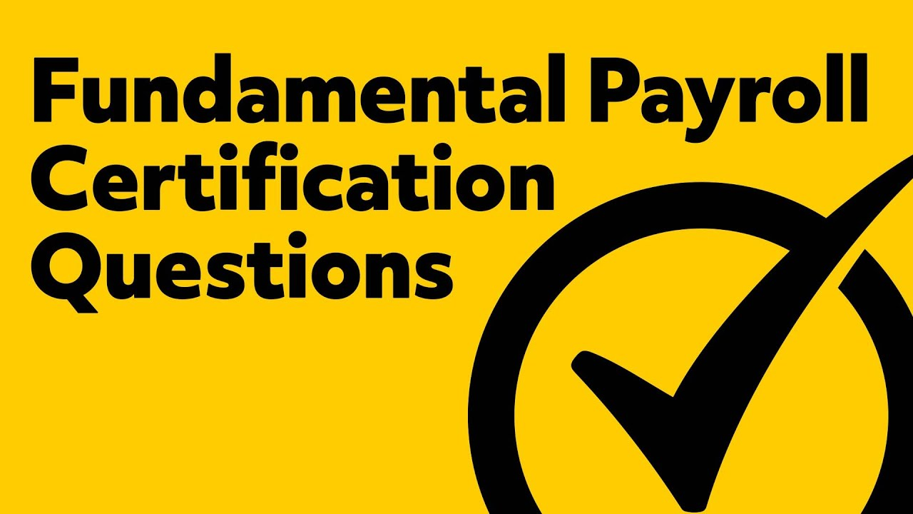 Fundamental Payroll Certification Study Guide Questions Youtube