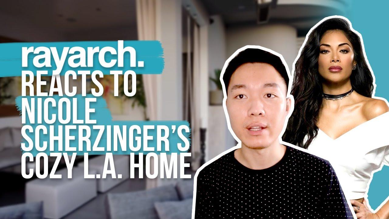 RayARCH Reacts to NICOLE SCHERZINGER's LA Home! 🏡 | ArchDigest Open Door