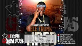 Ele Trunk - Tired - February 2017