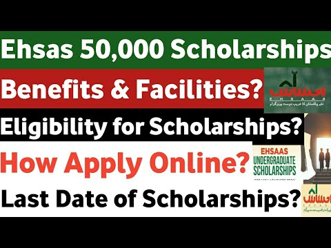 How Apply Ehsas Undegraduate Scholarships Ehsas Scholarships Eligibility Ehsas Scholarships Details