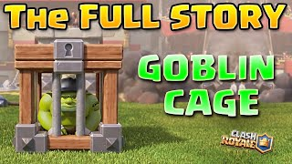 Clash Royale | The FULL Goblin Cage Origin Story! - Who is the Goblin Brawler? | Goblin Clash Story