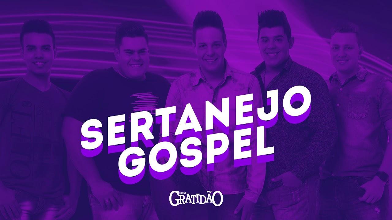 SERTANEJO GOSPEL - Banda GratidãO