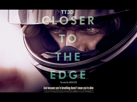 TT3D Closer to the Edge The Isle of Man Tourist Trophy documentary