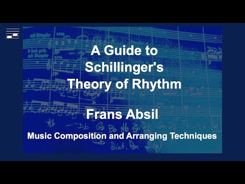 A Guide to Schillinger's Theory of Rhythm