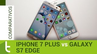 Comparativo: iPhone 7 Plus vs Galaxy S7 Edge | Review do TudoCelular