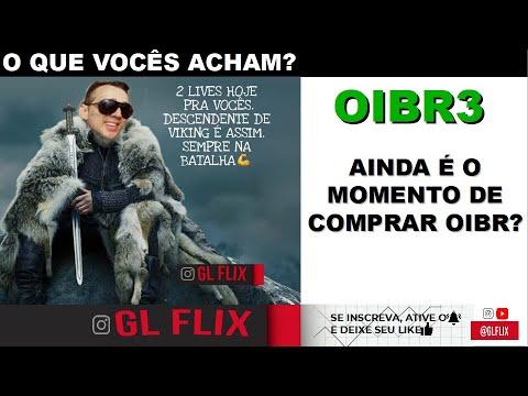 🔴 OIBR3 - AINDA É O MOMENTO DE COMPRAR?