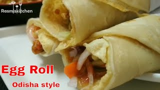 ଅଣ୍ଡା ରୋଲ୍ ll  Odisha Street food Egg Roll ll Restaurant style egg roll recipe step by step