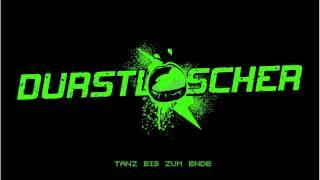 DURSTLÖSCHER - Tanz bis zum Ende (Niels van Gogh Remix)