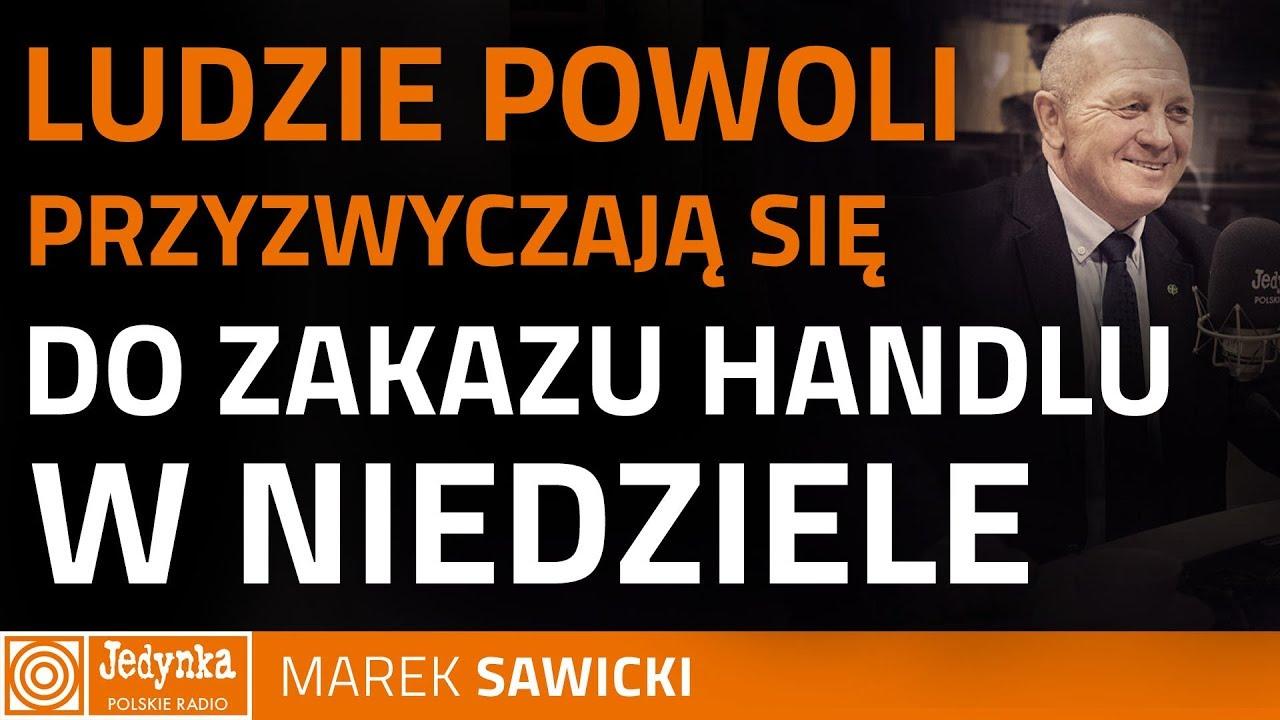 Marek Sawicki: sam głosowałem za tym, żeby niedziele były wolne od handlu