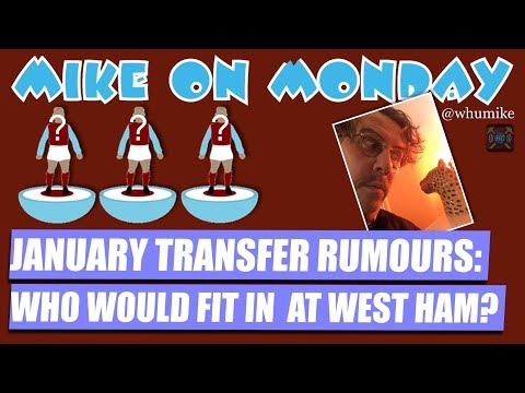 Mike on Monday: West Ham Transfer Rumours | Will Sullivan Spend?