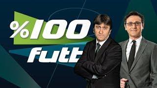 % 100 Futbol Galatasaray - Antalyaspor 12 Şubat 2018