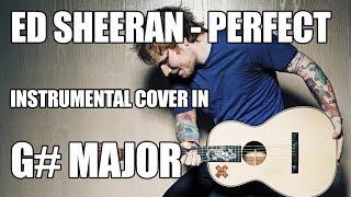 Download Lagu Ed Sheeran - Perfect (Acoustic Instrumental Cover In G# Major) Mp3