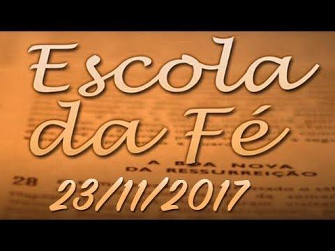 Escola da Fé - 231117 -  Professor Felipe Aquino  e Dom Henrique Soares