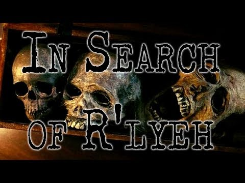 """""""In Search of R'lyeh"""" 