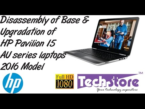 HP Pavilion 15 AU series : How to Disassemble and upgrade memory ram harddrive laptop easy diy