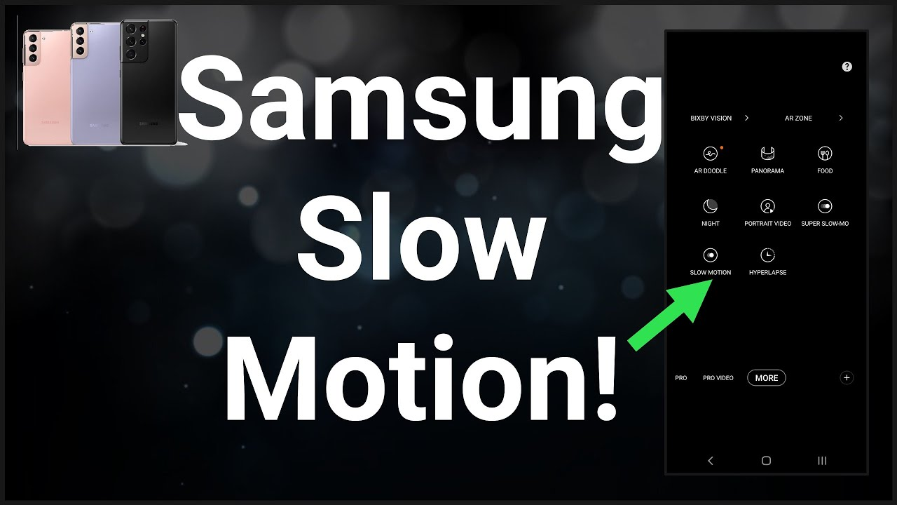 How To Use Samsung Camera Slow Motion (2021)