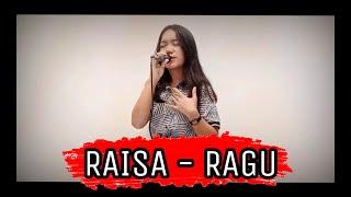 Download Raisa - Ragu || Cover