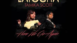 latocha scott feat. tamika scott-here we go again