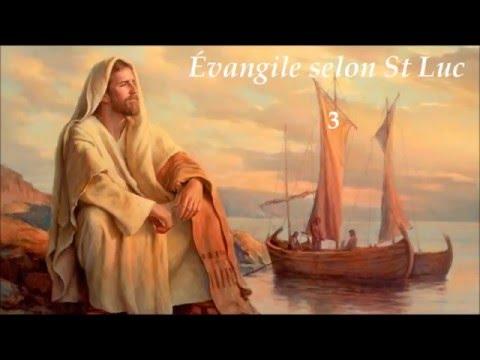 ✥ 3. Évangile selon St Luc (La Bible lue / La Bible audio en français) ✥
