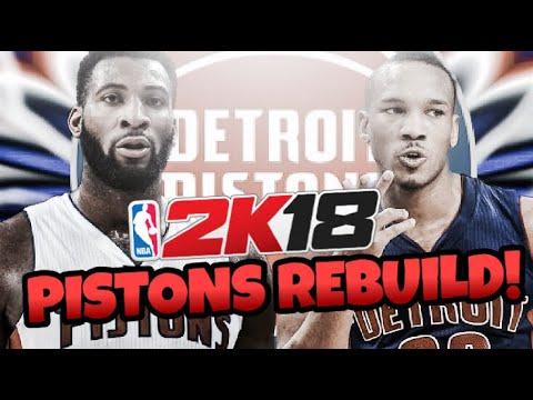 REBUILDING THE DETROIT PISTONS!! NBA 2K18 MY LEAGUE!!