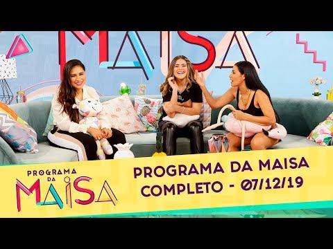 Programa Da Maisa   Completo (07/12/19)