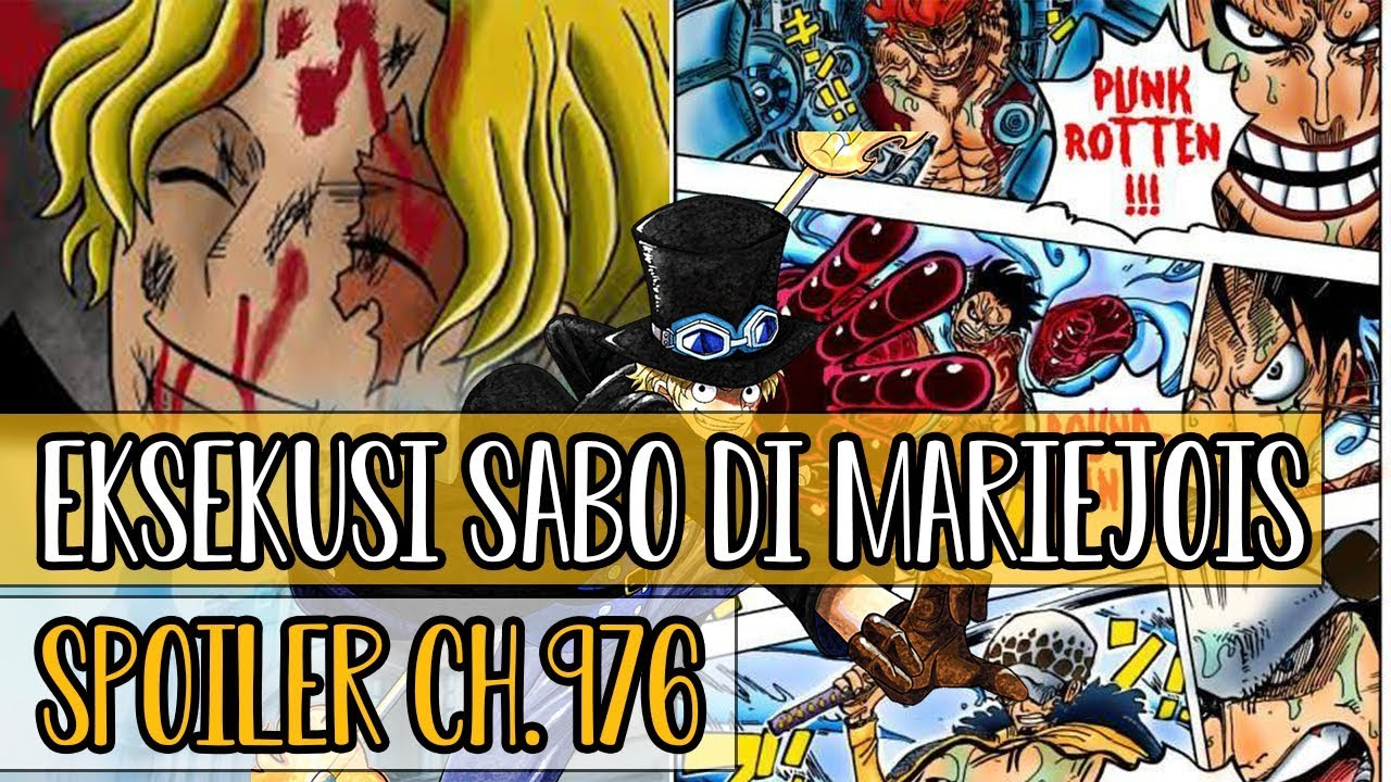 EKSEKUSI SABO & KEMBALINYA JIMBEI !! Spoiler One Piece Chapter 976 !!