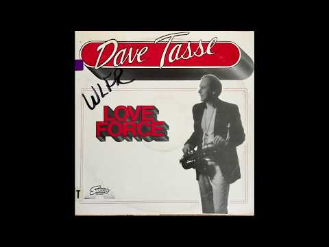 Dave Tasse - Love Force (Sunlight, 1985) Full Album [JazzFunk/SoulJazz]