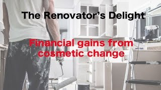 Renovator's Delight : Financial gains from cosmetic change(, 2014-11-26T23:32:30.000Z)