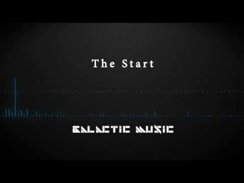 The Start | Epic Dance/Dubstep | Galactic Music