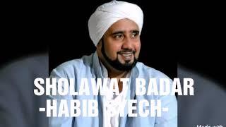Lirik Sholawat Badar - Habib Syech