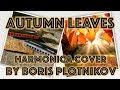 Jazz Harmonica Autumn Leaves By Boris Plotnikov mp3