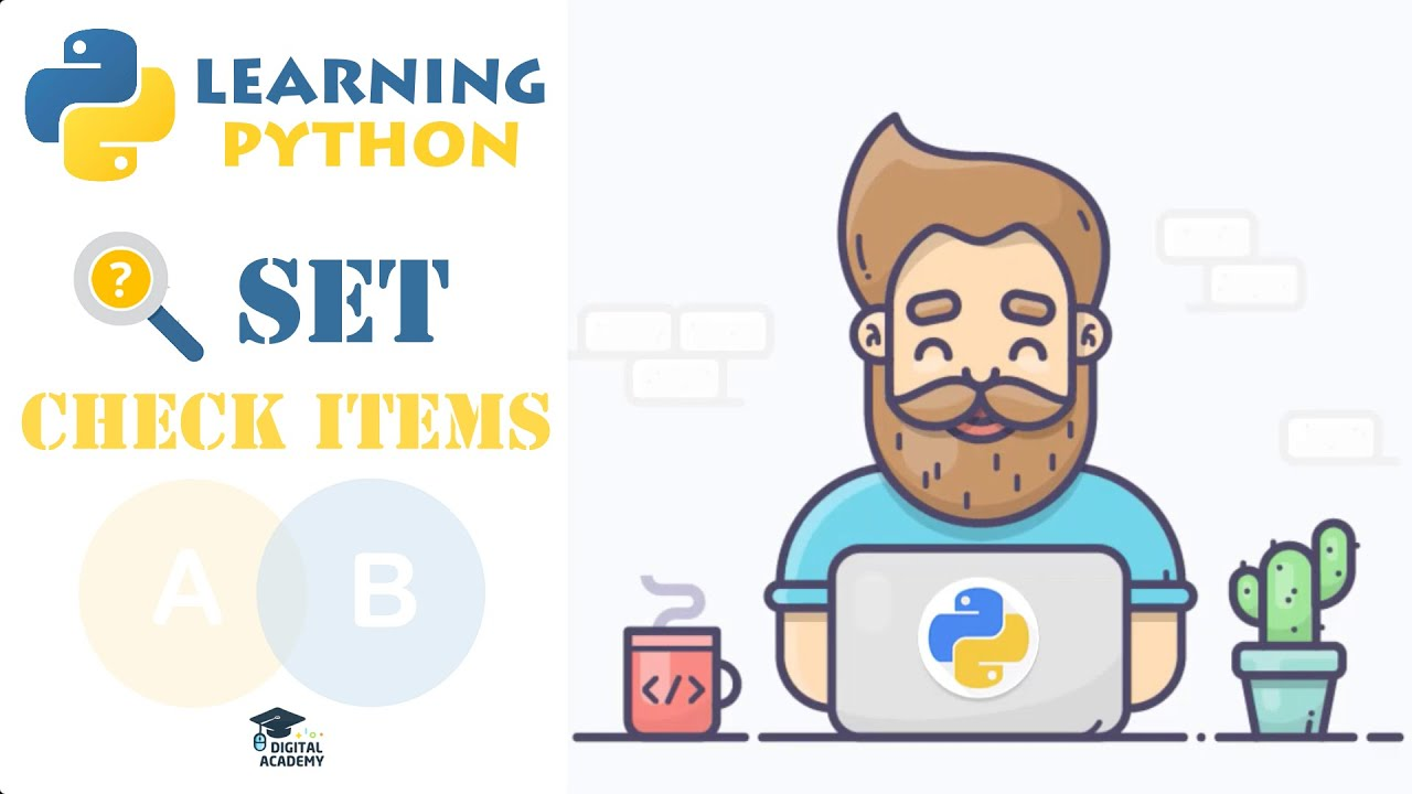 Check if an Item Exists in a Set in Python (IN, NOT IN Operators)